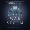 Victoria Aveyard - War Storm: Red Queen Series, Book 4 (Unabridged)  artwork