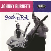 Johnny Burnette & The Rock 'N' Roll Trio - Rock a Billy Boogie