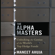 Maneet Ahuja - The Alpha Masters: Unlocking the Genius of the World's Top Hedge Funds