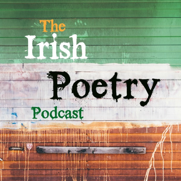 The Irish Poetry Podcast