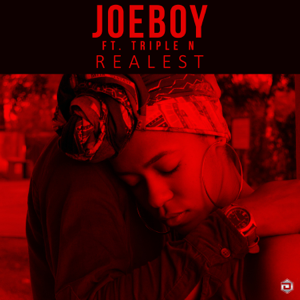 Joeboy - Realest feat. Triple N