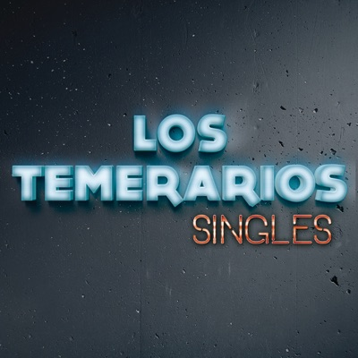 Singles - Los Temerarios