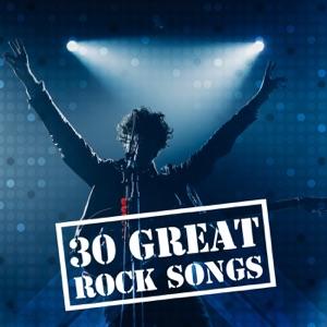30 Great Rock Songs
