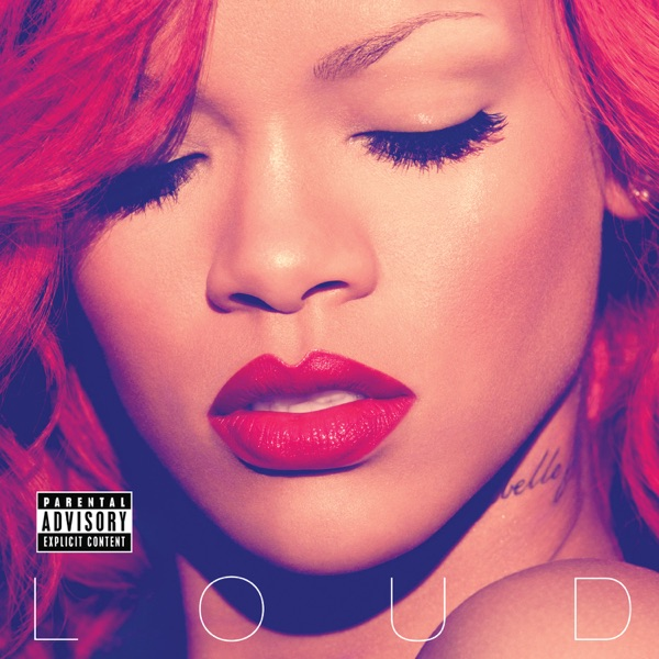 Rihanna Only Girl (In The World) (2010)