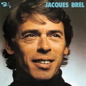 Jacques Brel - Le prochain amour