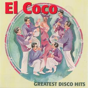 El Coco - Greatest Disco Hits
