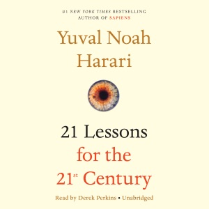 21 Lessons for the 21st Century (Unabridged) - Yuval Noah Harari audiobook, mp3