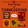 Kids Songs for Thanksgiving - The Kiboomers