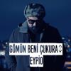 Eypio - Gömün Beni Çukura artwork