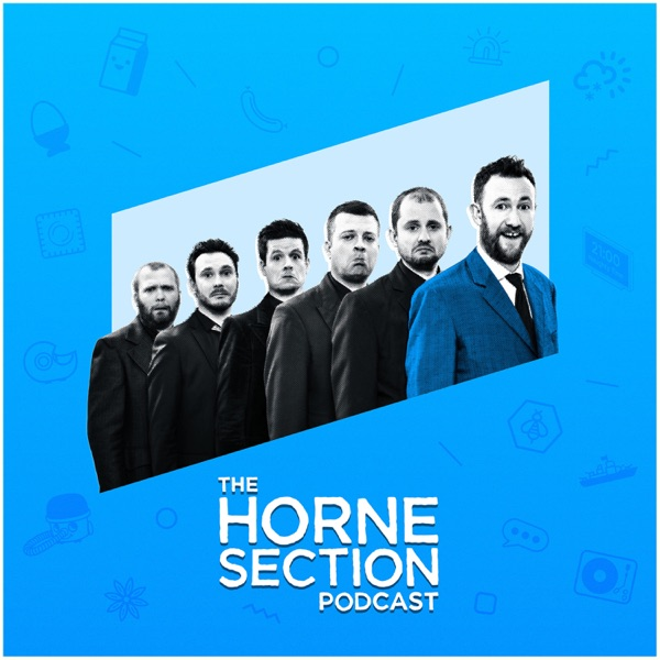 The Horne Section Podcast