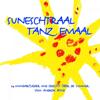 Suneschtraal Tanz Emaal - Andrew Bond