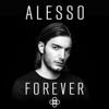 Alesso - Forever bild