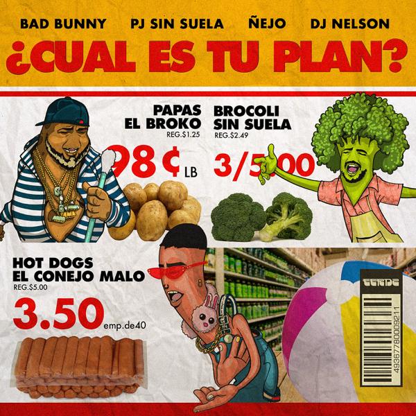 a cual es tu plan feat dj nelson single by bad bunny a ejo pj sin suela on apple music