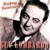 Enjoy Yourself: The Hits of Guy Lombardo