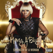 Strength of a Woman - Mary J. Blige - Mary J. Blige