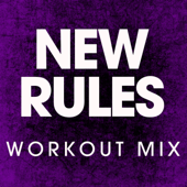 New Rules (Workout Mix)