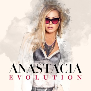 Evolution – Anastacia