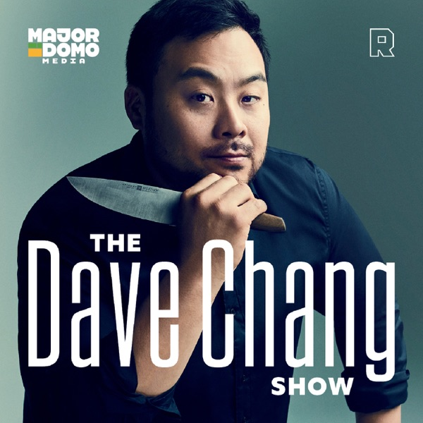 The Dave Chang Show