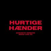 Hurtige Hænder (Acoustic Version - Moyo Live P3)