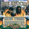 New York Narcotic, The Knocks