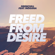 Freed from Desire (feat. Indiiana) - Drenchill