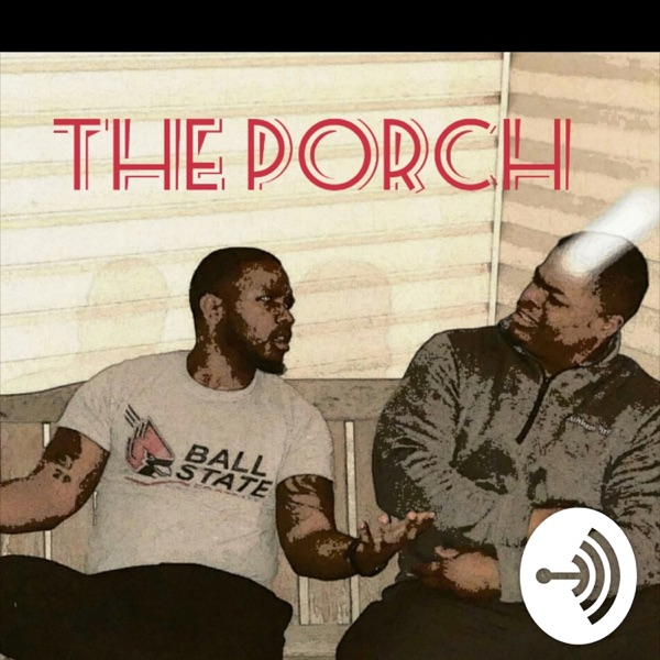 We Are The Porch