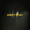 X Ambassadors - Don't Stay artwork