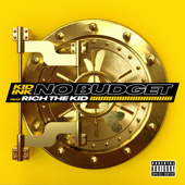 No Budget (feat. Rich the Kid) - Kid Ink