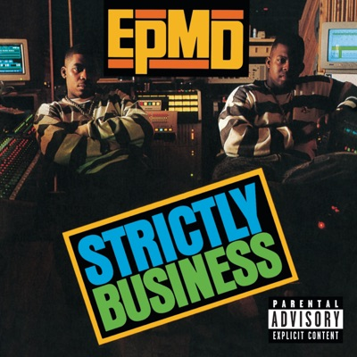 Strictly Business (25th Anniversary Expanded Edition) - Epmd