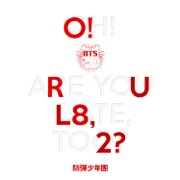 O!RUL8,2? - BTS - BTS
