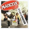 It's All a Madcon