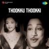Thookku Thookki (Original Motion Picture Soundtrack)