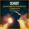 You're Brighter Than the Sun / Angel No. 8 (Remixes) - Single ジャケット写真