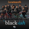 Black ish Juneteenth Original Television Series Soundtrack Single