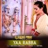 Yaa Rabba From Turning Point Single