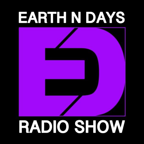 Earth n Days's Radio Show