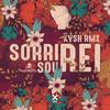 Sorri Sou Rei KVSH Remix feat Natiruts - Kvsh & Natiruts mp3