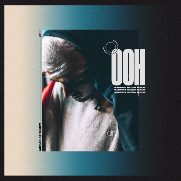 Ooh (feat. Arizona Zervas) - Single