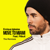 MOVE TO MIAMI (The Remixes) [feat. Pitbull]