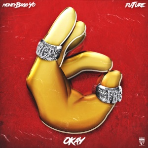 OKAY (feat. Future) - Single Mp3 Download