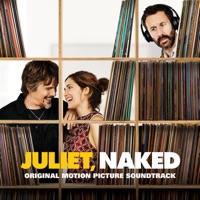 Juliet, Naked (Original Motion Picture Soundtrack)