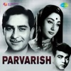 Parvarish (Original Motion Picture Soundtrack)