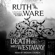 The Death of Mrs. Westaway (Unabridged) - Ruth Ware
