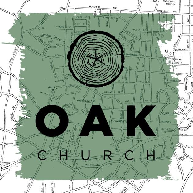 Oak Church Sermons By Oak Church On Apple Podcasts