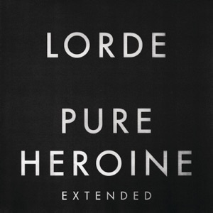 Pure Heroine (Extended) Mp3 Download