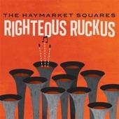 The Haymarket Squares - Revolt Resist Rebel