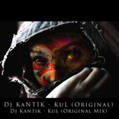 Kul - DJ Kantik