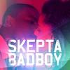 Bad Boy - Single, Skepta