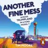 Tim Moore - Another Fine Mess (Unabridged) artwork