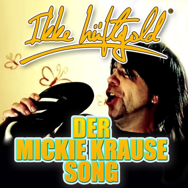 Ikke Hüftgold mit Der Mickie Krause Song